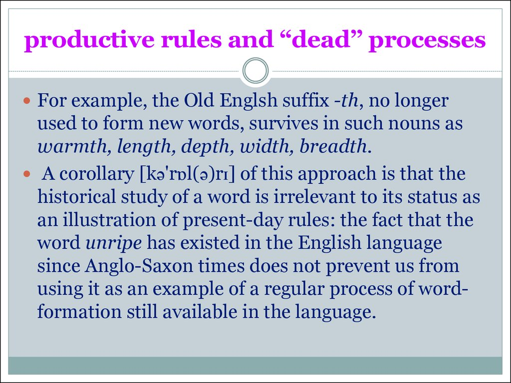"productive rules and ""dead'' processes"