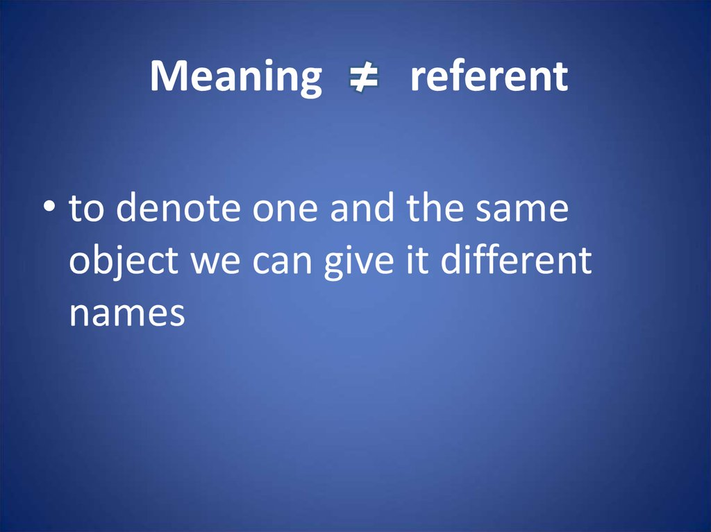 Meaning referent