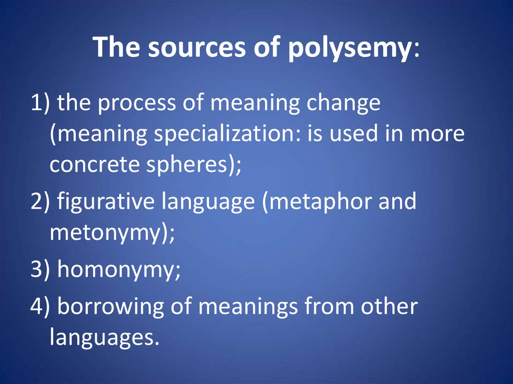 The sources of polysemy: