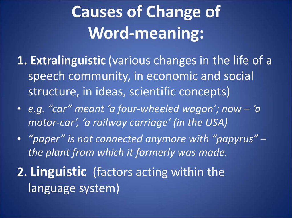 Causes of Change of Word-meaning: