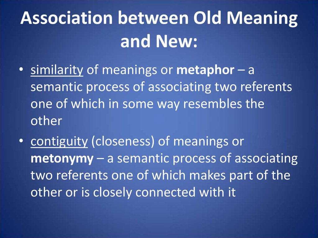 Association between Old Meaning and New: