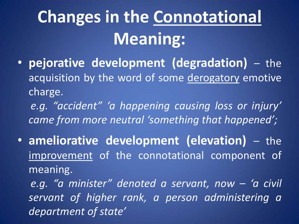 Changes in the Connotational Meaning: