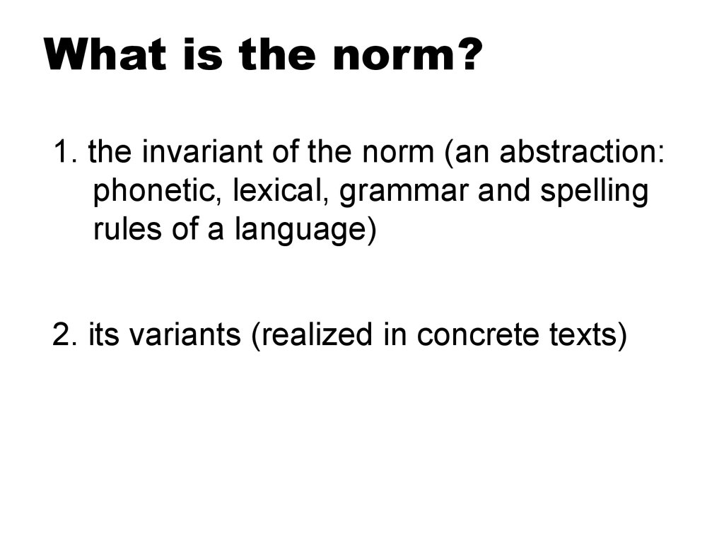 What is the norm?