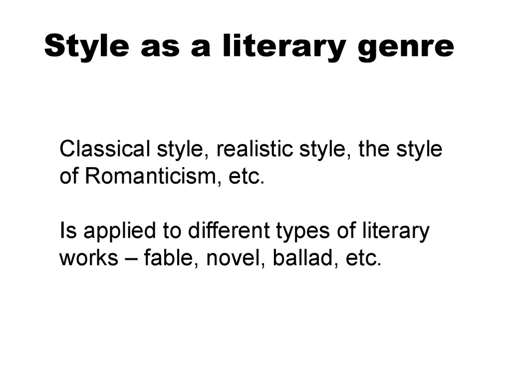 Style as a literary genre