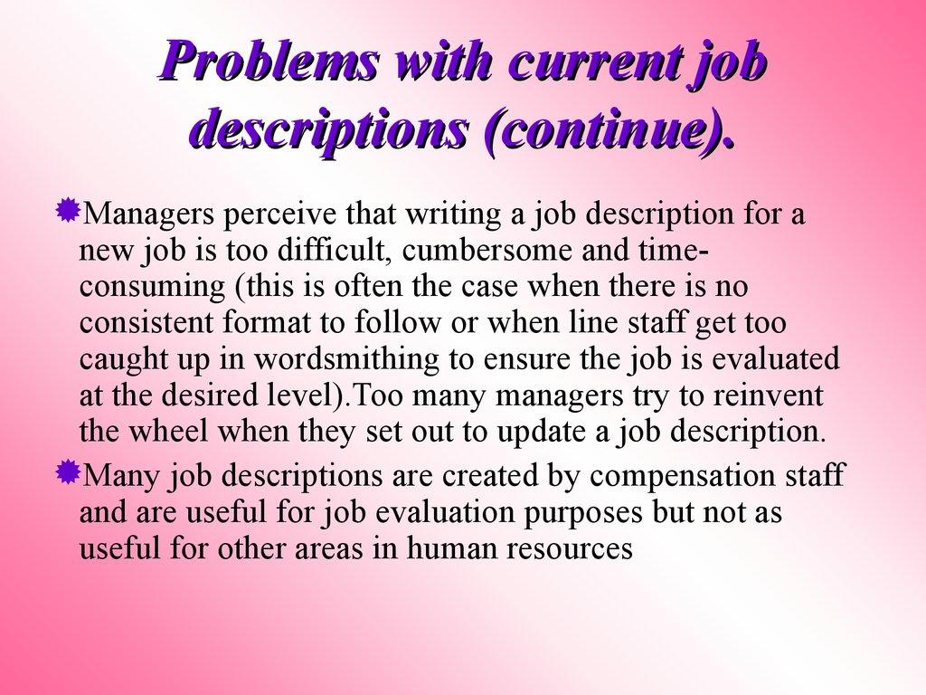Human resource management Session 3 Designing jobs and – Human Resource Management Job Description