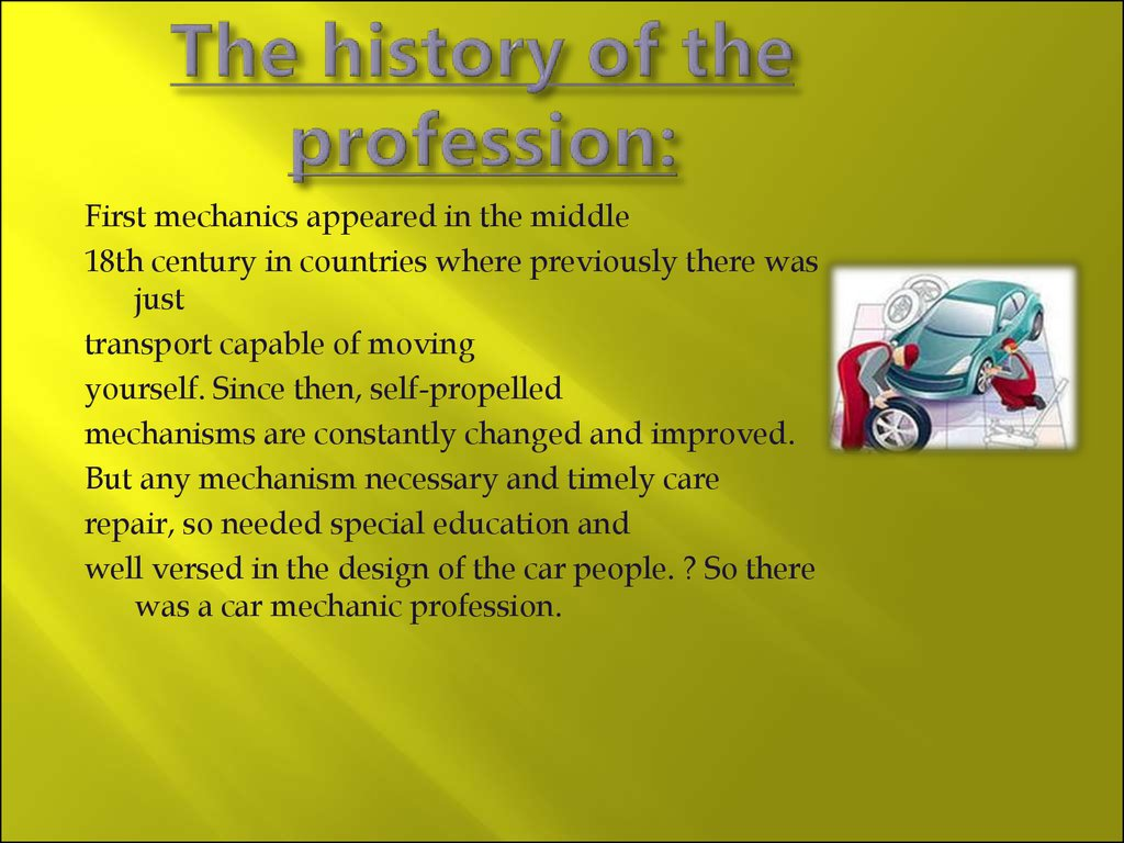 The history of the profession: