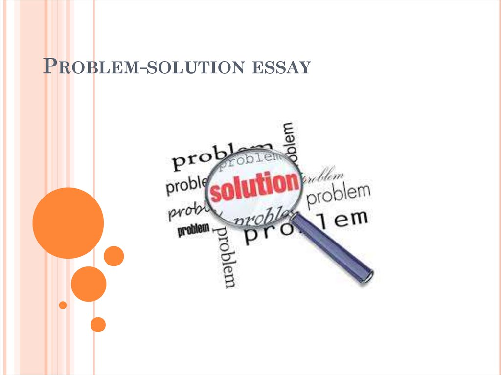 Writing A Problem Solution Essay