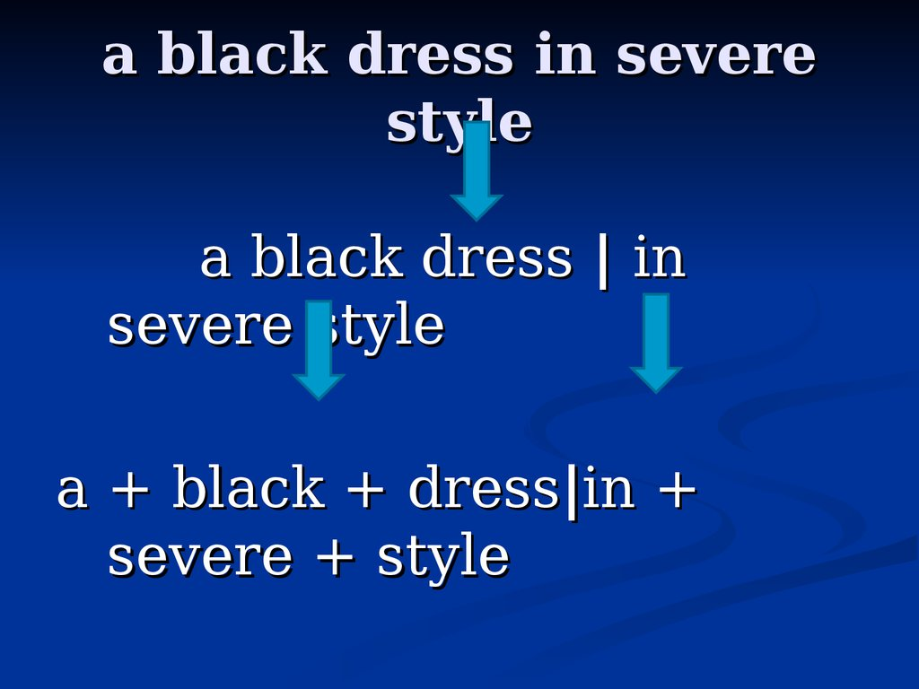 a black dress in severe style