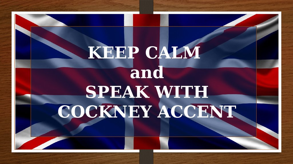 the cockney dialect Use our handy cockney translator to find out how speak with cockneys next time  you're in london town.