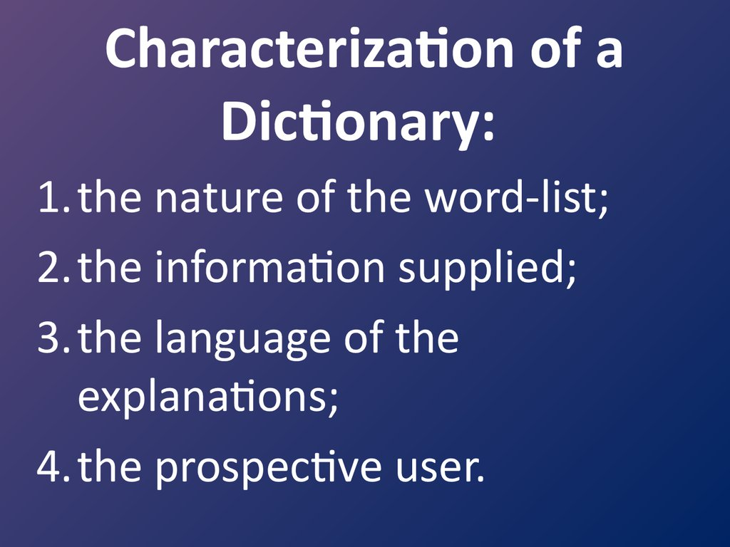 Characterization of a Dictionary: