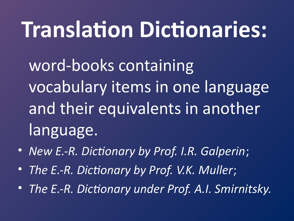 Translation Dictionaries:
