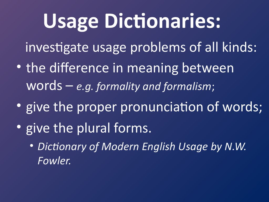 Usage Dictionaries: