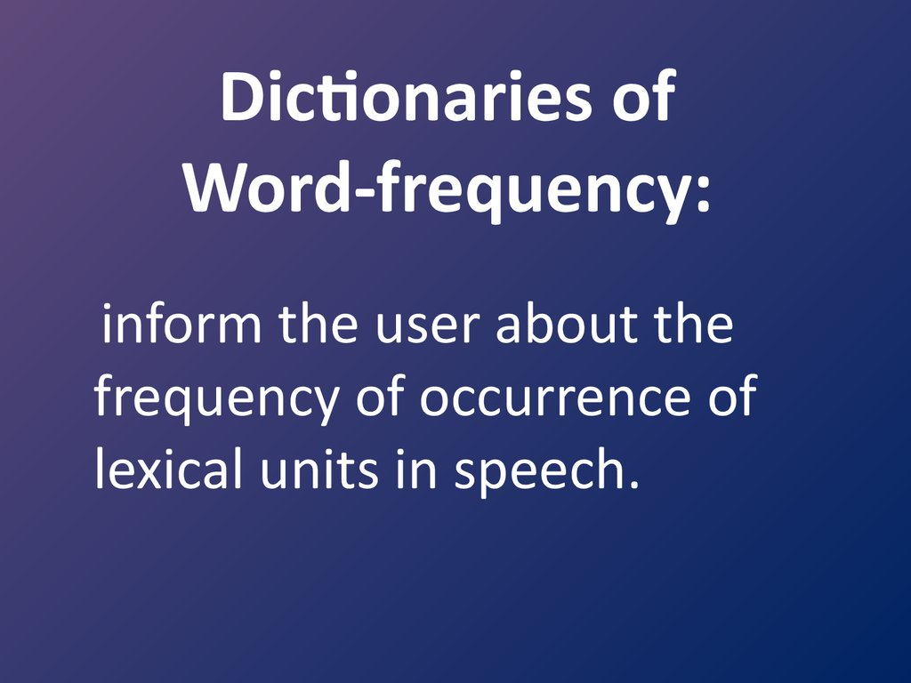 Dictionaries of Word-frequency: