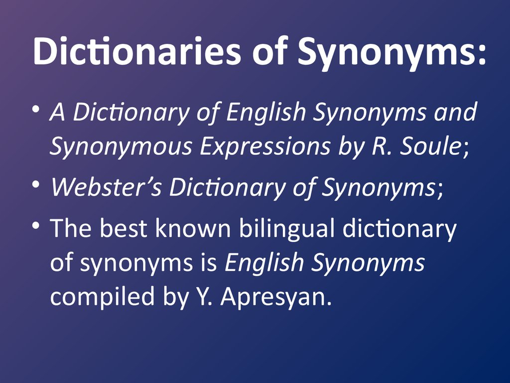 Dictionaries of Synonyms: