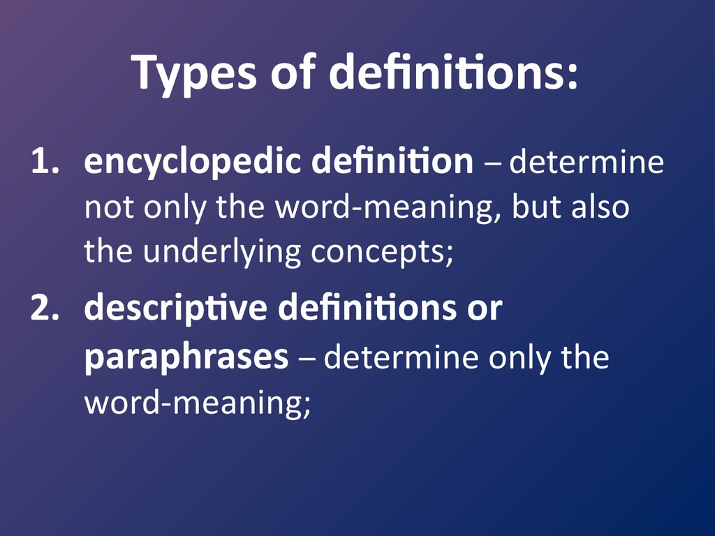 Types of definitions: