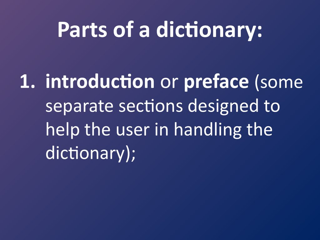 Parts of a dictionary: