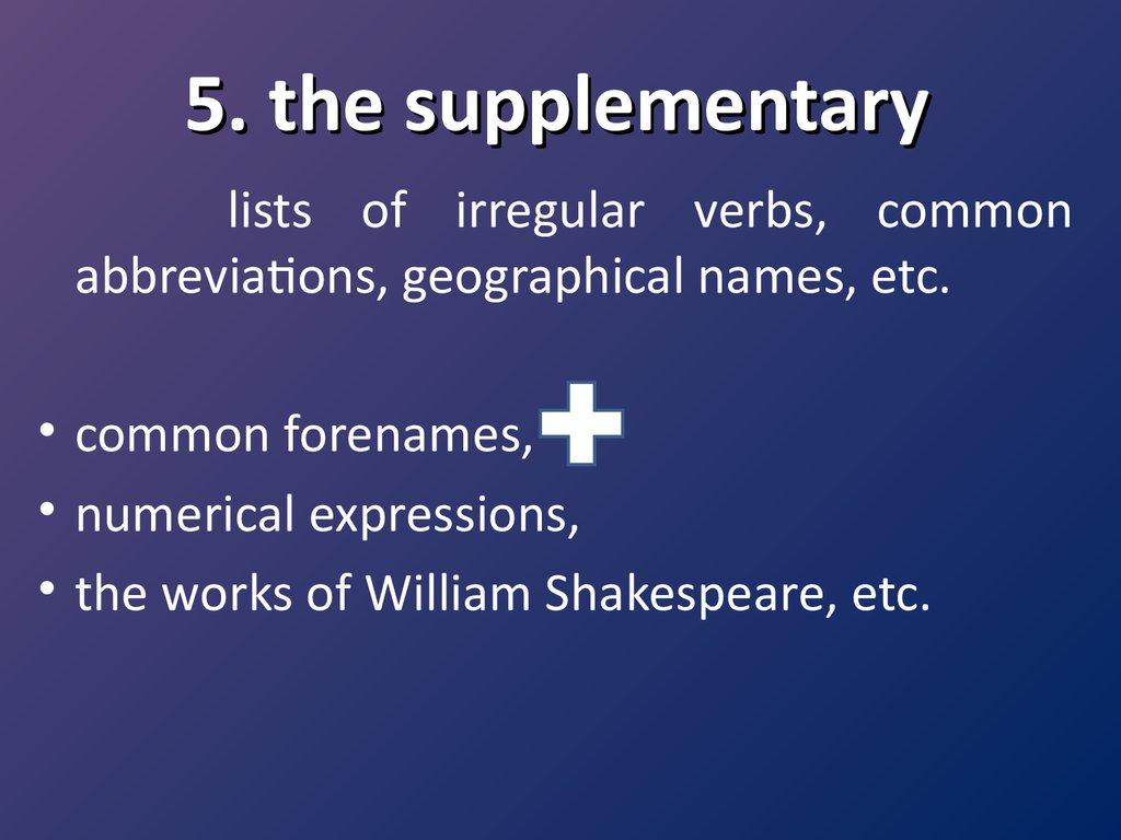 5. the supplementary