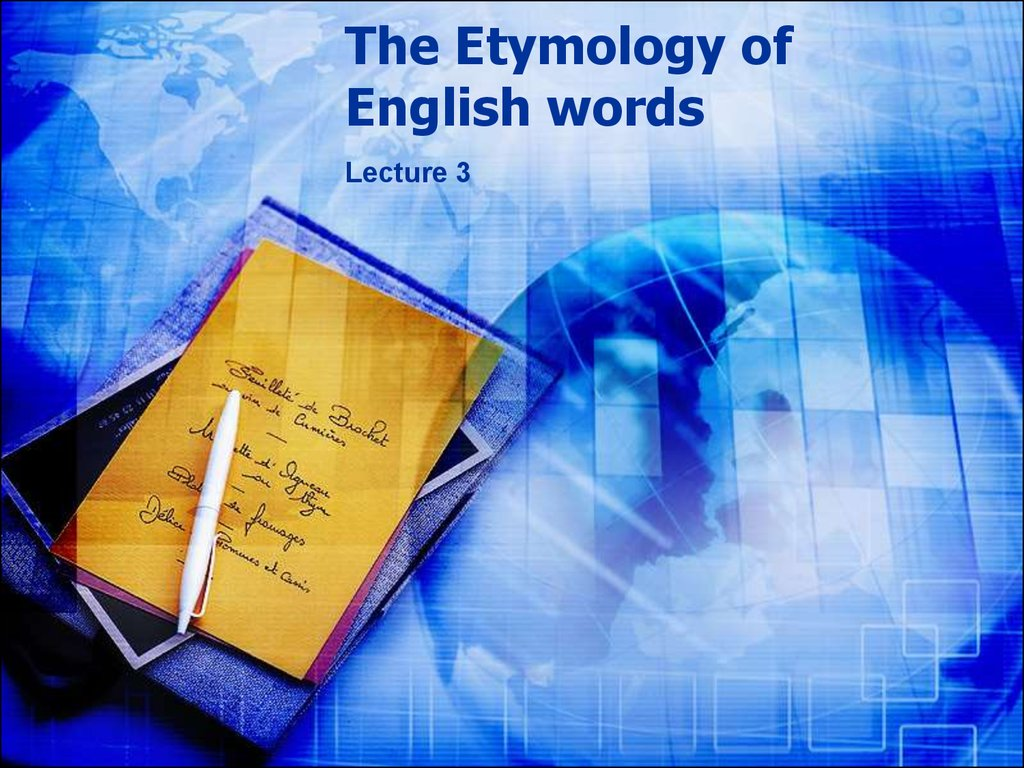 The Etymology of English words