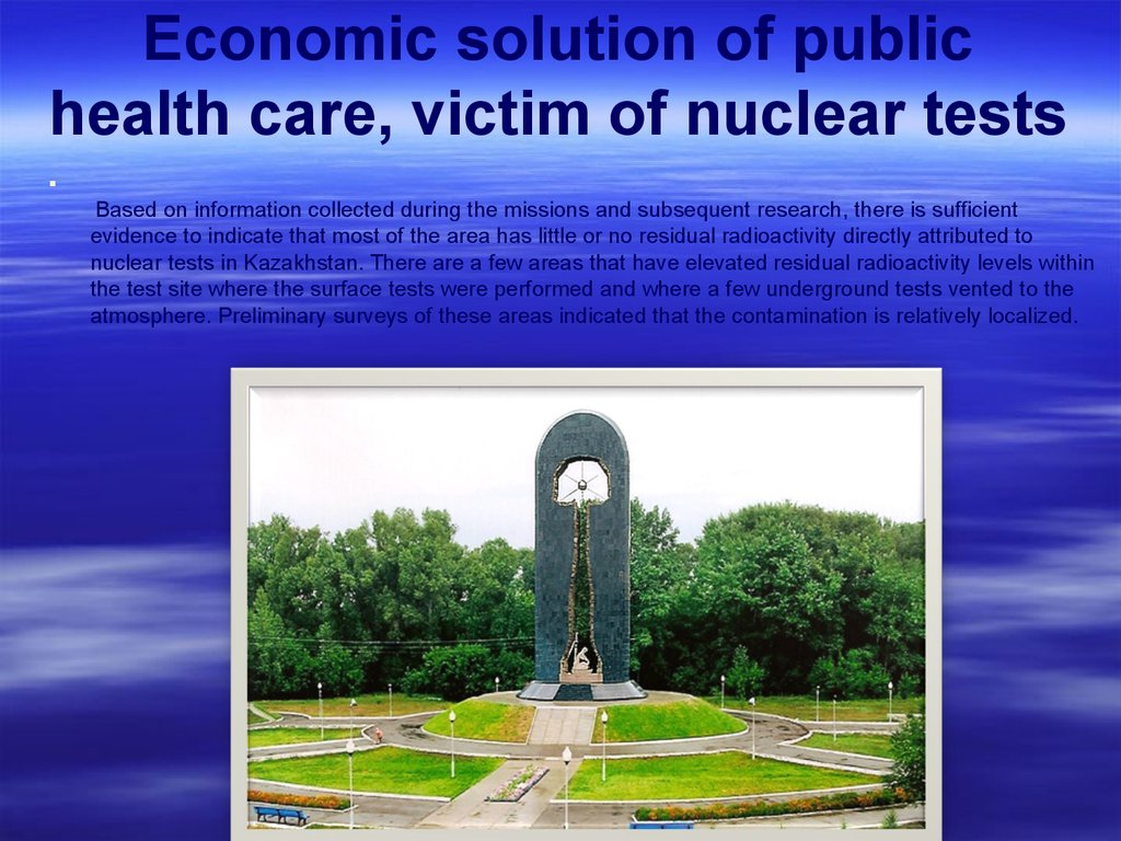 Economic solution of public health care, victim of nuclear tests