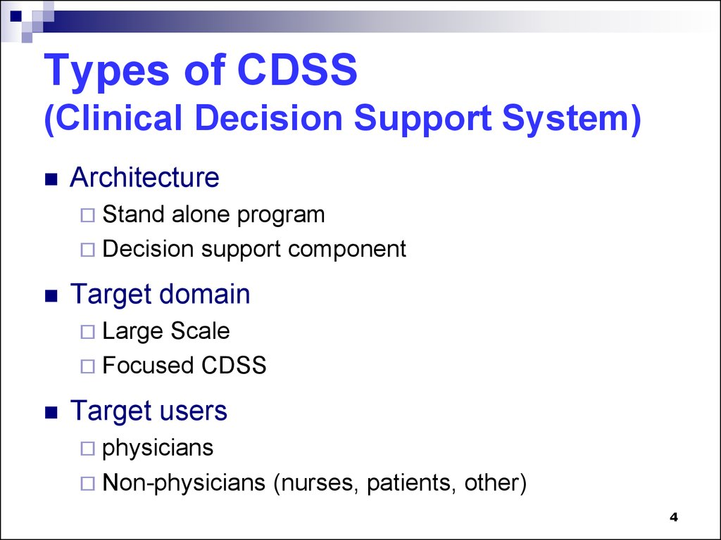 clinical decision support system A clinical decision support system is a place where human minds come together with computer systems to become active in knowledge and produce case specific advice by .