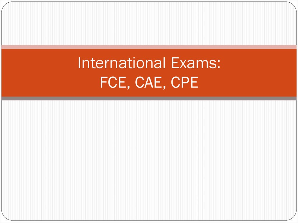 cpe exams C2 proficiency (cpe) b1 business preliminary (bec preliminary) b2 business vantage (bec vantage) c1 business higher (bec higher) useful links test your english  we've changed the names of our exams to make it easier to understand how to progress from one qualification to the next read about our new exam names.