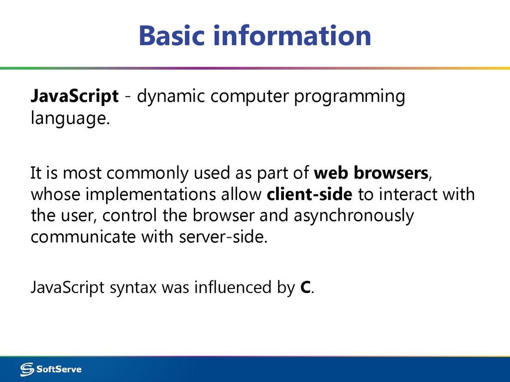 JavaScript - dynamic computer programming language ...