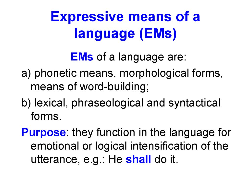 Expressive means of a language (EMs)
