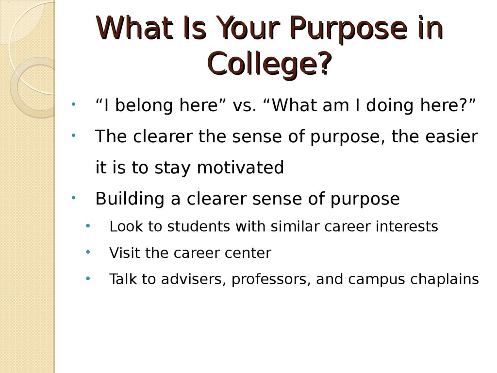 exploring your purpose for attending college
