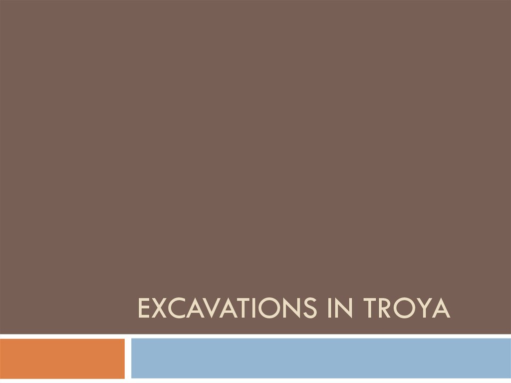 Excavations in Troya