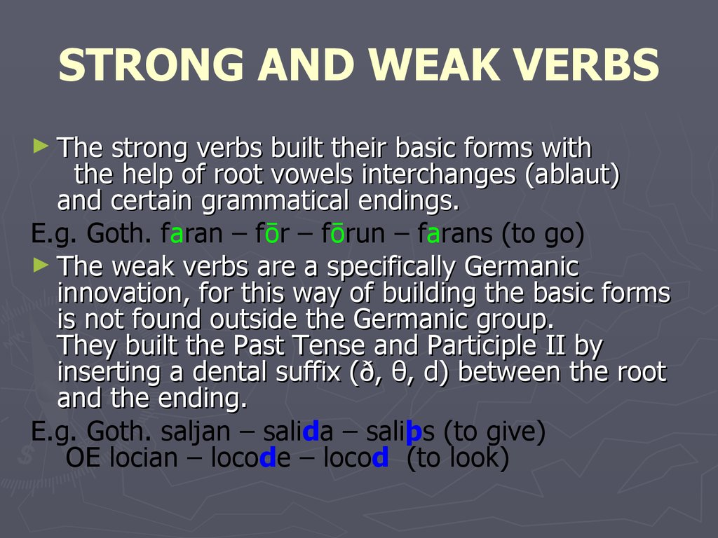 STRONG AND WEAK VERBS