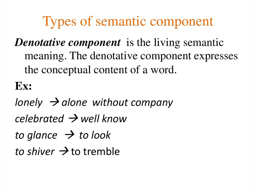 Types of semantic component