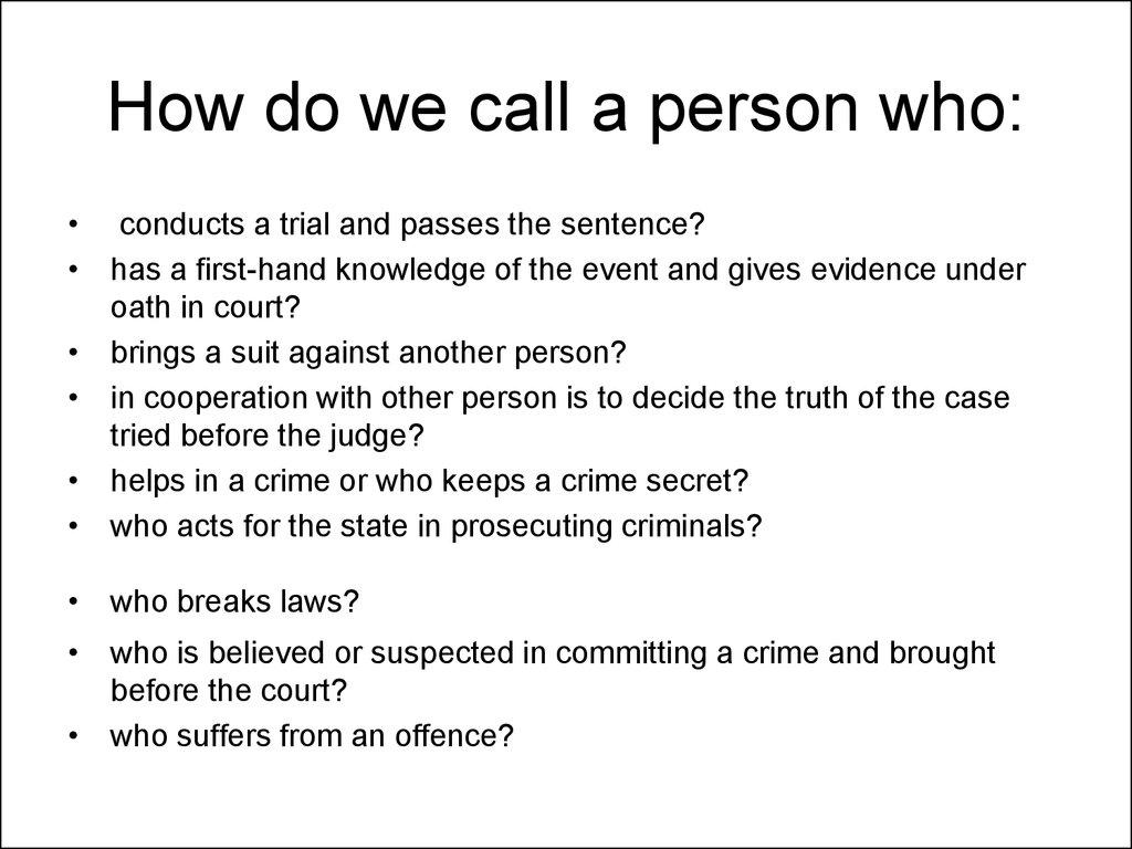 Factors Considered in Determining Sentences