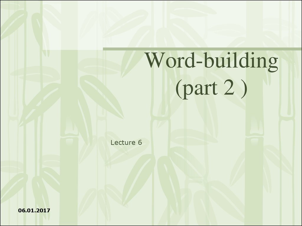 Word-building (part 2 )