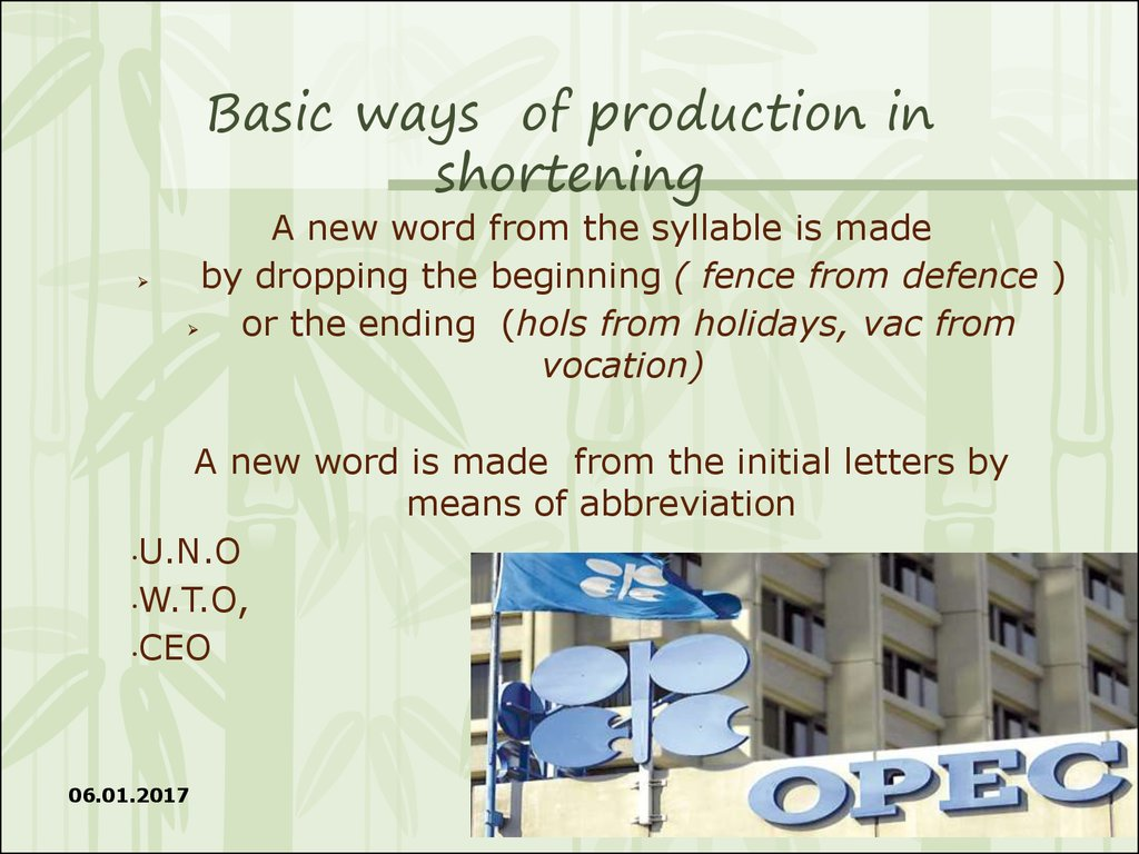 Basic ways of production in shortening
