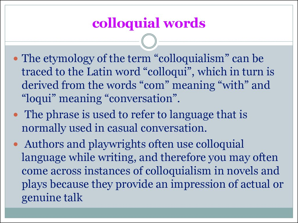 colloquial words