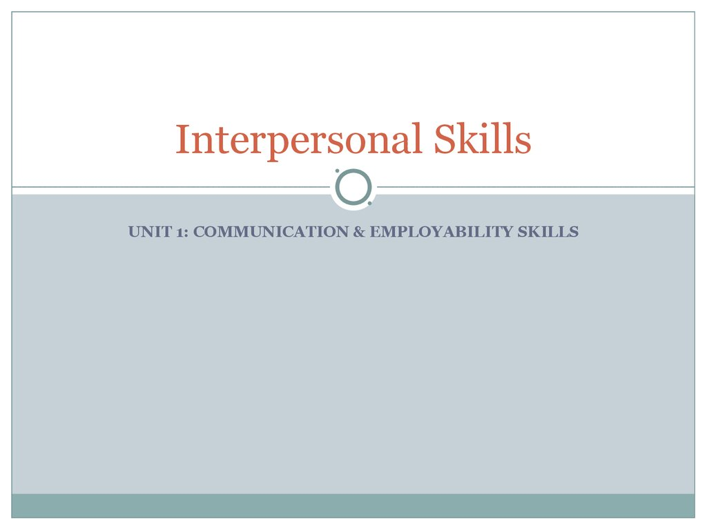 barriers to communication interpersonal skills  interpersonal skills