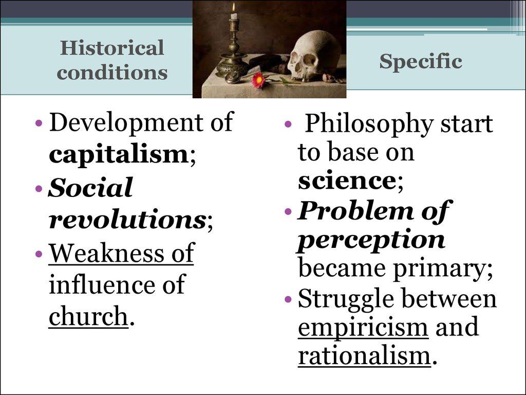Advantages & Disadvantages of Rationalism & Empiricism