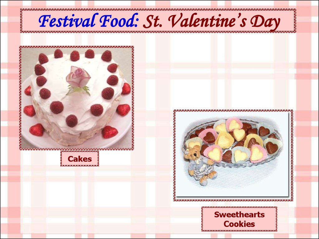 Festival Food: St. Valentine's Day