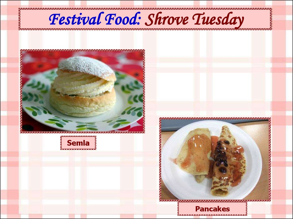 Festival Food: Shrove Tuesday