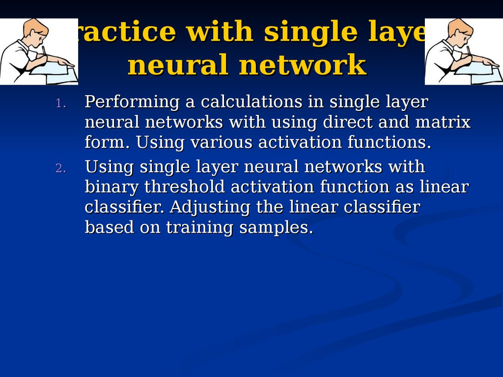 Practice with single layer neural network