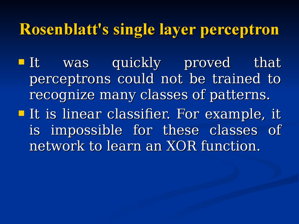 Rosenblatt's single layer perceptron
