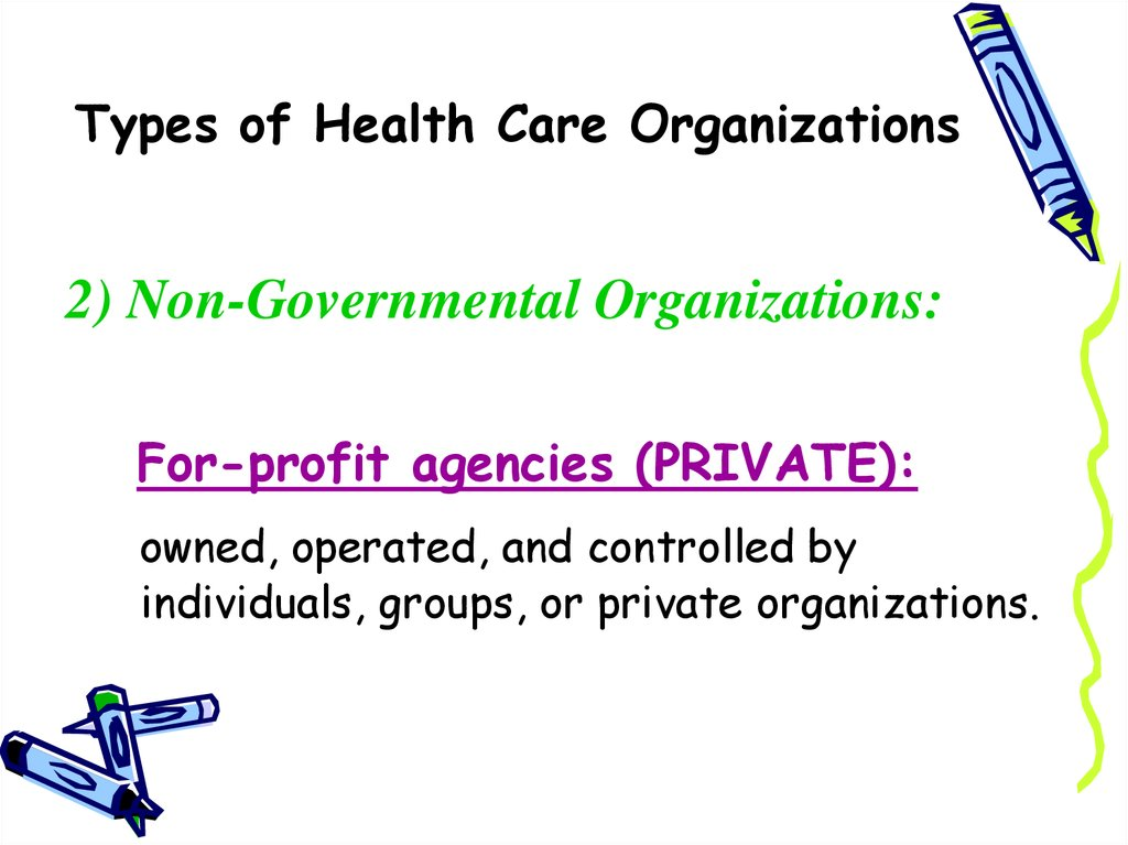 health care organizations A group of health care providers who give coordinated care, chronic disease management, and thereby improve the quality of care patients get the organization's payment is tied to achieving health care quality goals and outcomes that result in cost savings .