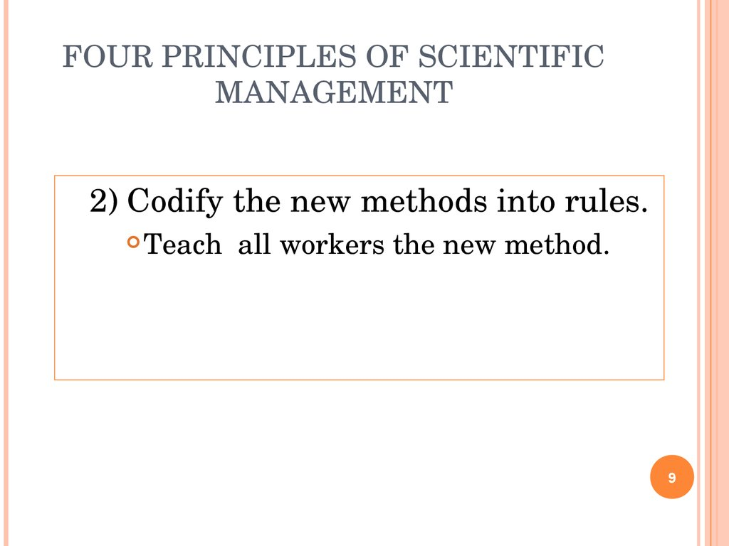 an analysis of principles of scientific management Brief history of scientific management scientific management / taylorism can be defined as a management theory that analysis work flows to improve efficiency.