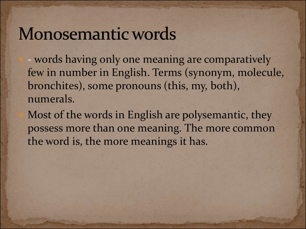 Monosemantic words