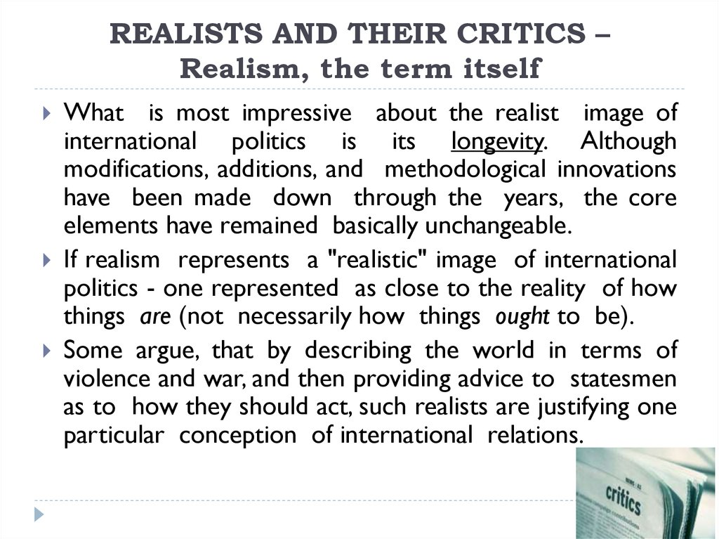 the meaning of realism in global politics World politics and why gender matters laura j shepherd so, as it seeks to draw attention not only to the subject matter of the book - 'gender matters' in global politics - but also to an epistemological 963) classical realism claims as its antecedents theorists of 'human.