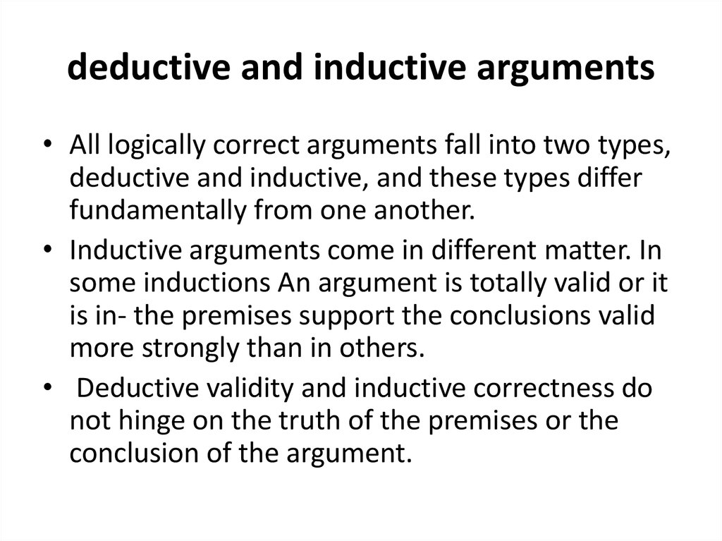 scientific method and inductive argument b The use of inductive logic since the scientific method relies to a great extent on well-chronicled inability of scientists to live up to their scientific.