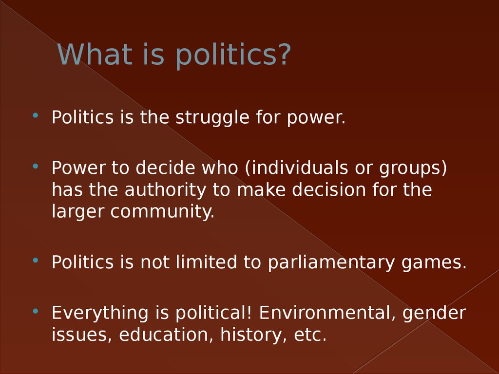 Defining politics and the political systems and concepts