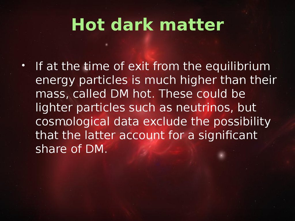 how hot is dark matter - photo #31