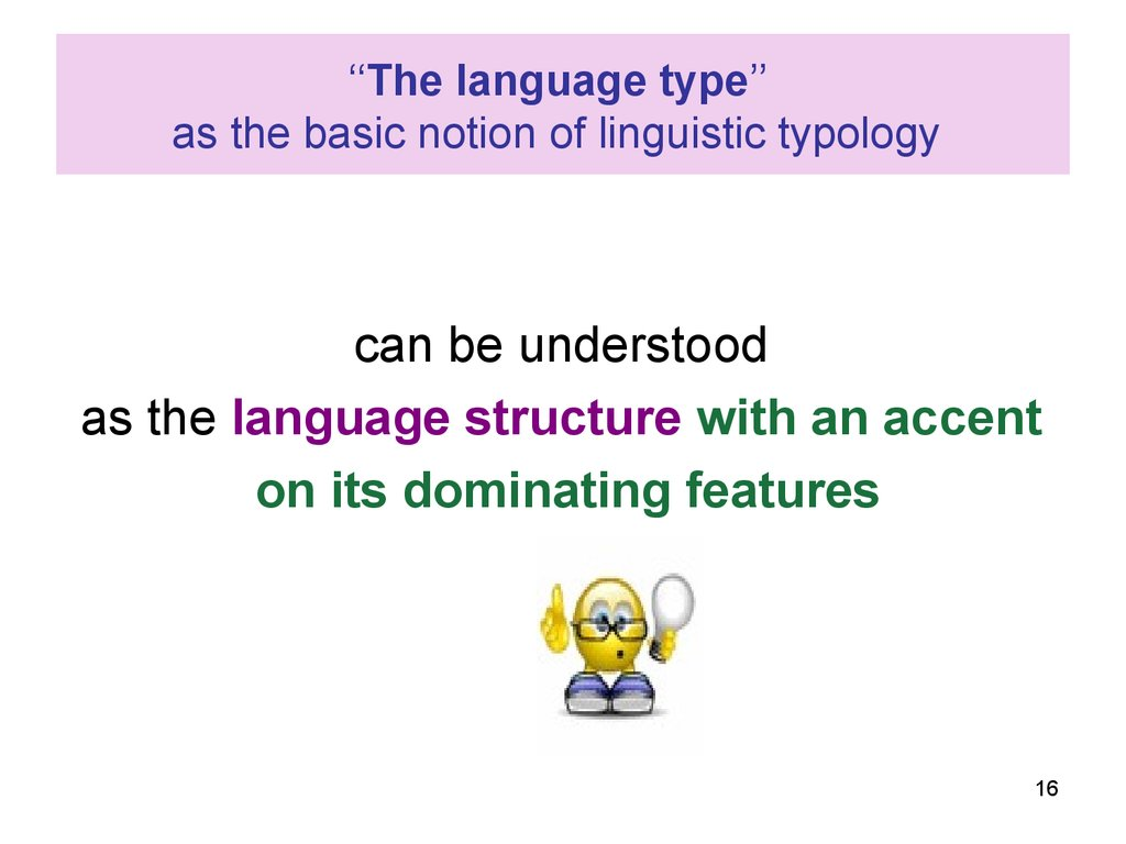 ''The language type'' as the basic notion of linguistic typology