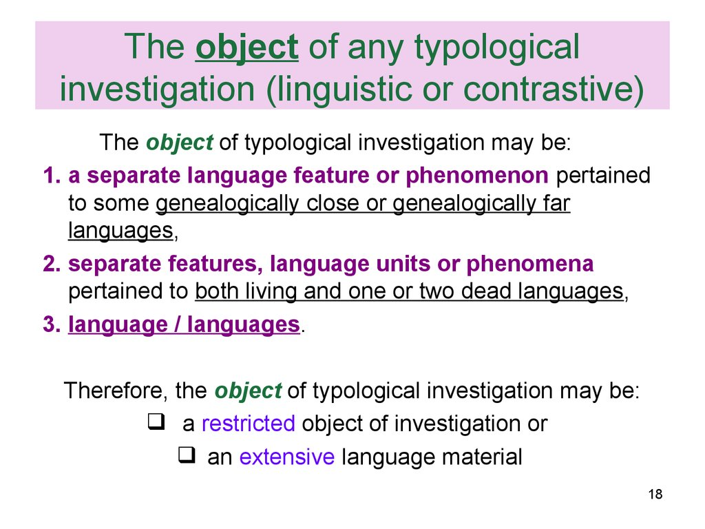 The object of any typological investigation (linguistic or contrastive)